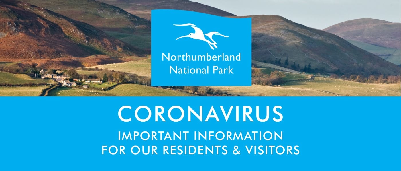 "A view of the Cheviot hills with the Northumberland National Park logo in the centre. Text reads ""Coronoavirus Important information for our residents and visitors."""